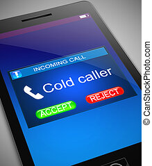 Cold caller concept - Illustration depicting a phone with a...