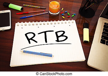 Real Time Bidding - RTB - Real Time Bidding - handwritten...