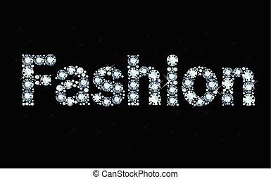 Diamond word fashion  - Word fashion made of shiny diamonds