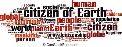 Citizen of Earth word cloud concept. Vector illustration