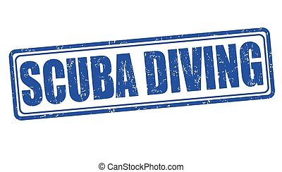 Scuba diving stamp - Scuba diving grunge rubber stamp on...