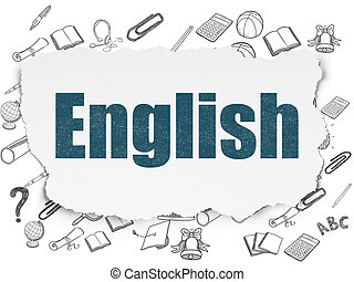 Education concept: English on Torn Paper background -...