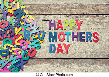 """HAPPY MOTHERS DAY words - The colorful words """"HAPPY MOTHERS..."""
