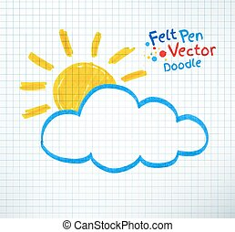 Sun and cloud - Vector illustration of sun and cloud Felt...