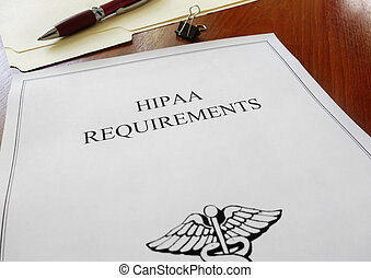 HIPAA Requirements - HIPAA healthcare requirements document...