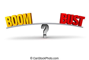 "Boom Or Bust? - A bright, gold ""BOOM"" and a red ""BUST"" sit..."