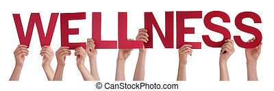Many People Hands Holding Red Straight Word Wellness - Many...