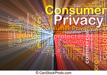 Consumer privacy background concept wordcloud glowing