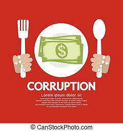 Corruption. - Corruption Vector Illustration EPS10