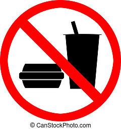 No food or drink. - No food or drink symbol.