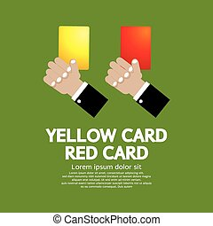 Red Card and Yellow Card. - Hand Holding Red Card and Yellow...