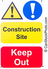Sign 'Construction Site Keep Out' - Warning sign attached to...