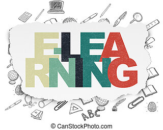 Education concept: E-learning on Torn Paper background -...