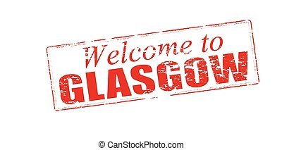Welcome to Glasgow - Rubber stamp with text welcome to...