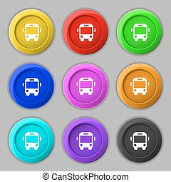 Bus icon sign. symbol on nine round colourful buttons....
