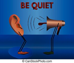 Warning: Be quiet. Vector cartoon. - Warning: Be quiet....