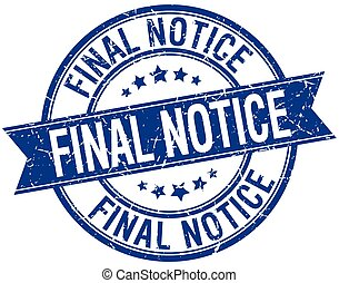 final notice grunge retro blue isolated ribbon stamp
