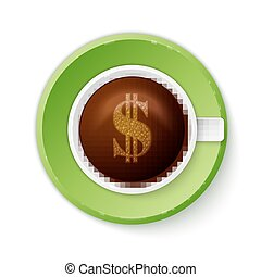 Cup of coffee with dollar symbol