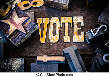 Vote Concept Wood and Rusted Metal Letters - The word VOTE...