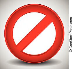 Red prohibition, restriction - No entry sign Vector...