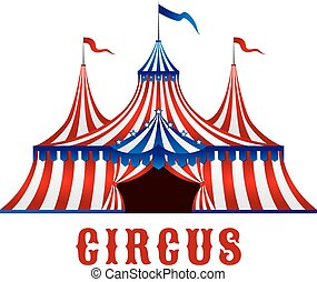 Vintage circus tent with flags and stars - Vintage red...