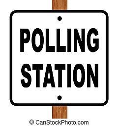 Polling Station Sign - A polling station sign over a white...
