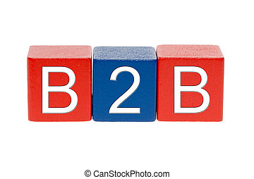 B2B - colorful wooden blocks with B2B