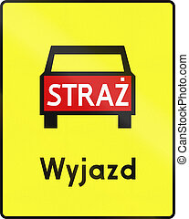 Emergency Vehicle Exit In Poland - Polish road sign:...