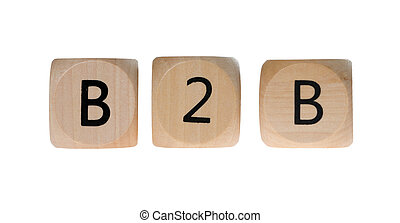 B2B - Wooden dice with the abbreviation B2B isolated over a...