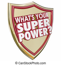 What's Your Super Power Words Shield Mighty Force Ability...