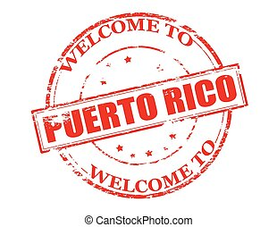 Welcome to Puerto Rico - Rubber stamp with text welcome to...