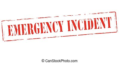 Emergency incident - Rubber stamp with text emergency...