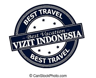 Visit Indonesia - Rubber stamp with text visit Indonesia in...