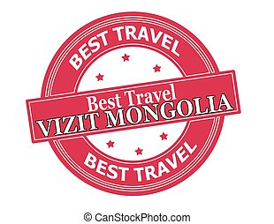 Visit Mongolia - Rubber stamp with text visit Mongolia in...