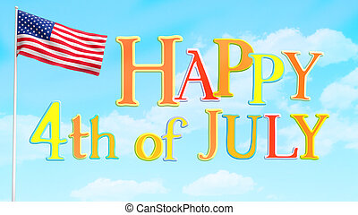 Happy July 4 Greeting - Happy Fourth of July greeting poster...