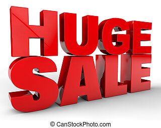 Huge Sale - Huge sale - over white background