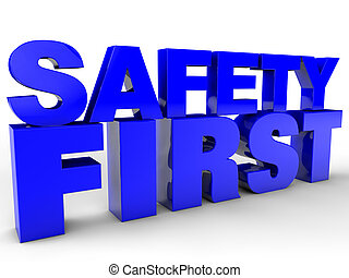 Safety First - over white Background