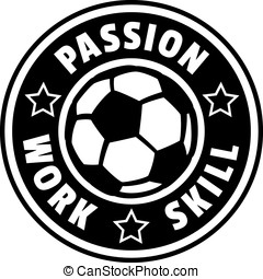 Soccer Ball or Football Passion Work Skill Badge