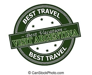 Visit Argentina - Rubber stamp with text visit Argentina...