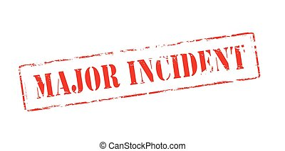 Major incident - Rubber stamp with text major incident...