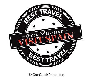 Visit Spain - Rubber stamp with text visit Spain inside,...