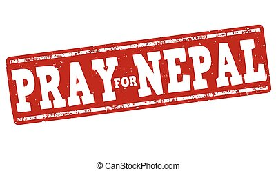 Pray for Nepal stamp - Pray for Nepal grunge rubber stamp on...