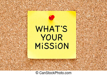 What is Your Mission Sticky Note