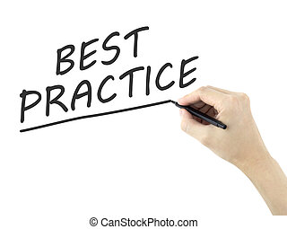 best practice words written by mans hand on white background...