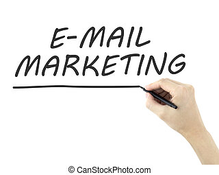e-mail marketing words written by mans hand on white...