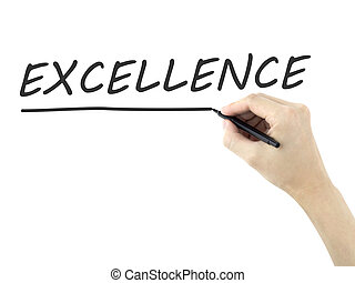 excellence word written by man's hand