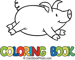 Little pig coloring book - Coloring book or coloring picture...