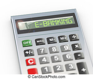 3d calculator word text e-banking - 3d illustration of...