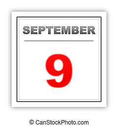 September 9. Day on the calendar. 3d