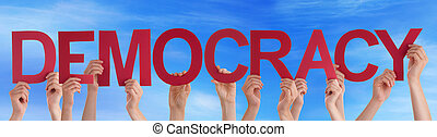 People Hands Hold Straight Word Democracy Blue Sky
